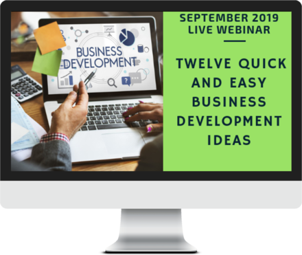 September 2019 – Twelve Quick and Easy Business Development Ideas course image