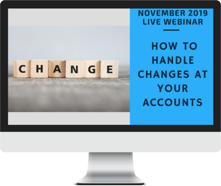 November 2019 – How to Handle Changes at Your Accounts course image