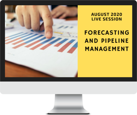 August 2020 – Forecasting and Pipeline Management course image