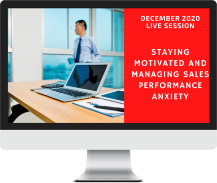 December 2020 – Staying Motivated & Managing Sales Performance Anxiety course image