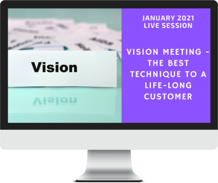 January 2021 – Vision Meetings - The Best Technique to Winning Life-Long Clients course image
