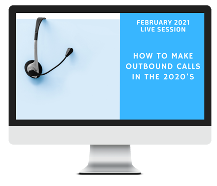 February 2021 – How to Make Outbound Calls in the 2020's course image