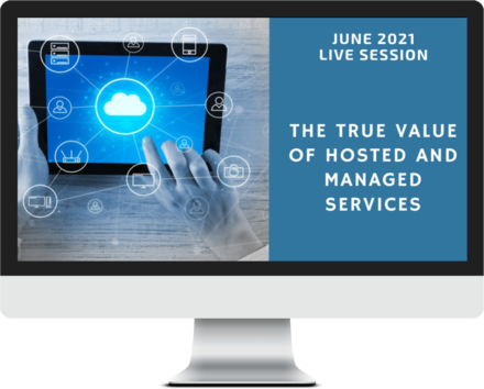 June 2021 – The True Value of Hosted and Managed Services course image